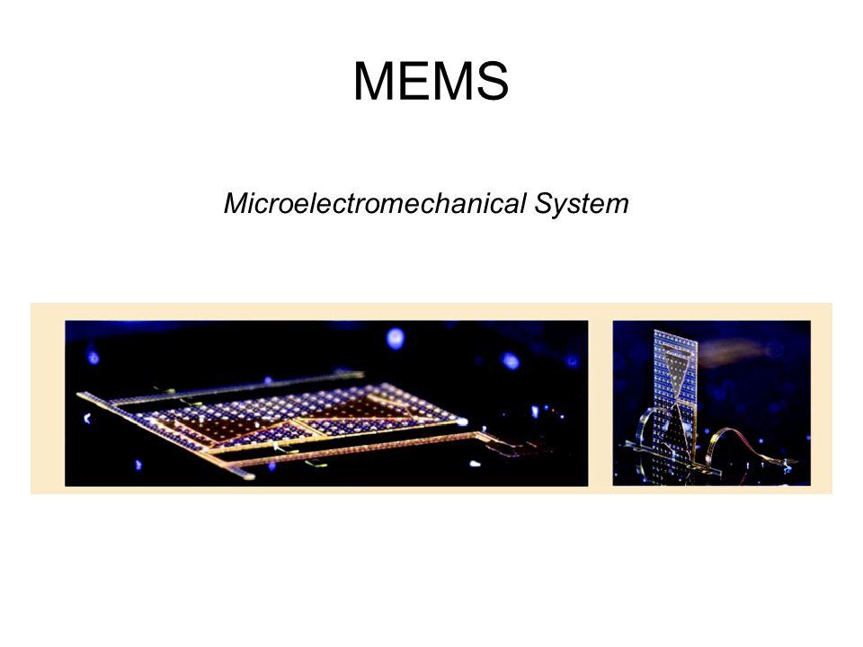 MEMS Microelectromechanical System