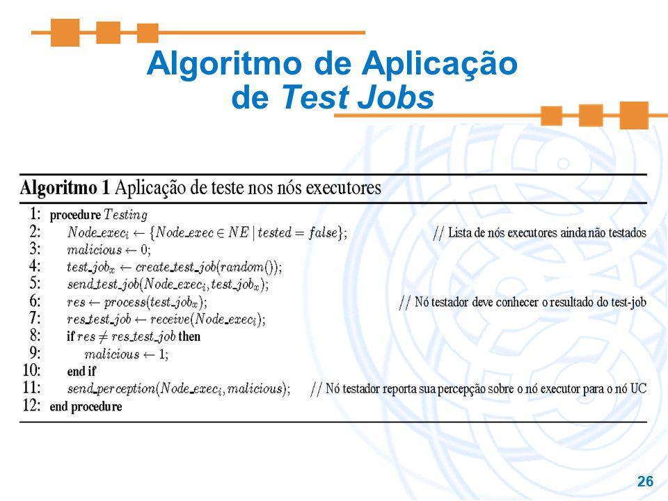 26 Algoritmo de Aplicação de Test Jobs
