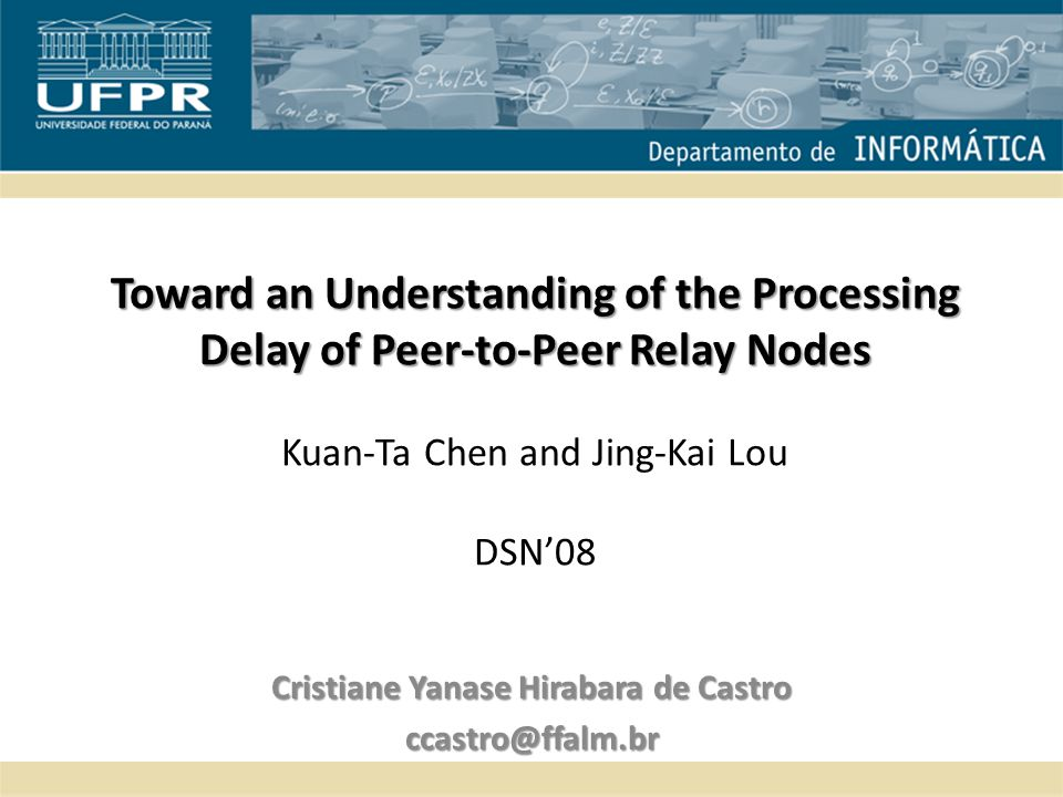Toward an Understanding of the Processing Delay of Peer-to-Peer Relay Nodes Toward an Understanding of the Processing Delay of Peer-to-Peer Relay Node