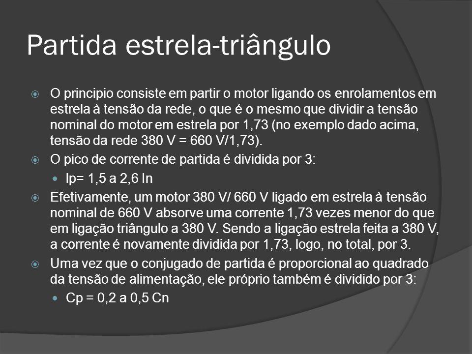 Partida estrela-triângulo O principio consiste em partir o motor ligando os enrolamentos em estrela à tensão da rede, o que é o mesmo que dividir a tensão nominal do motor em estrela por 1,73 (no exemplo dado acima, tensão da rede 380 V = 660 V/1,73).