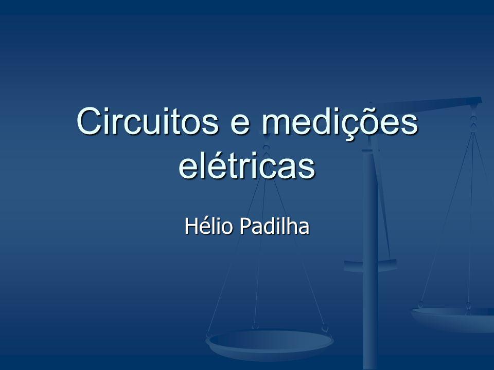 Hélio Padilha Circuitos e medições elétricas