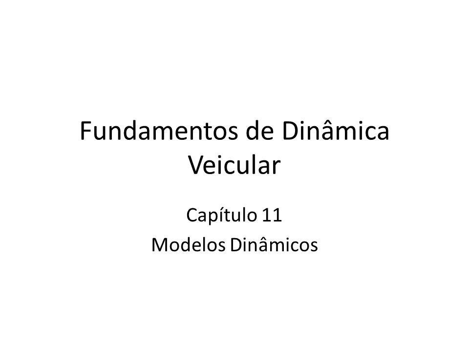 Fundamentos de Dinâmica Veicular Capítulo 11 Modelos Dinâmicos