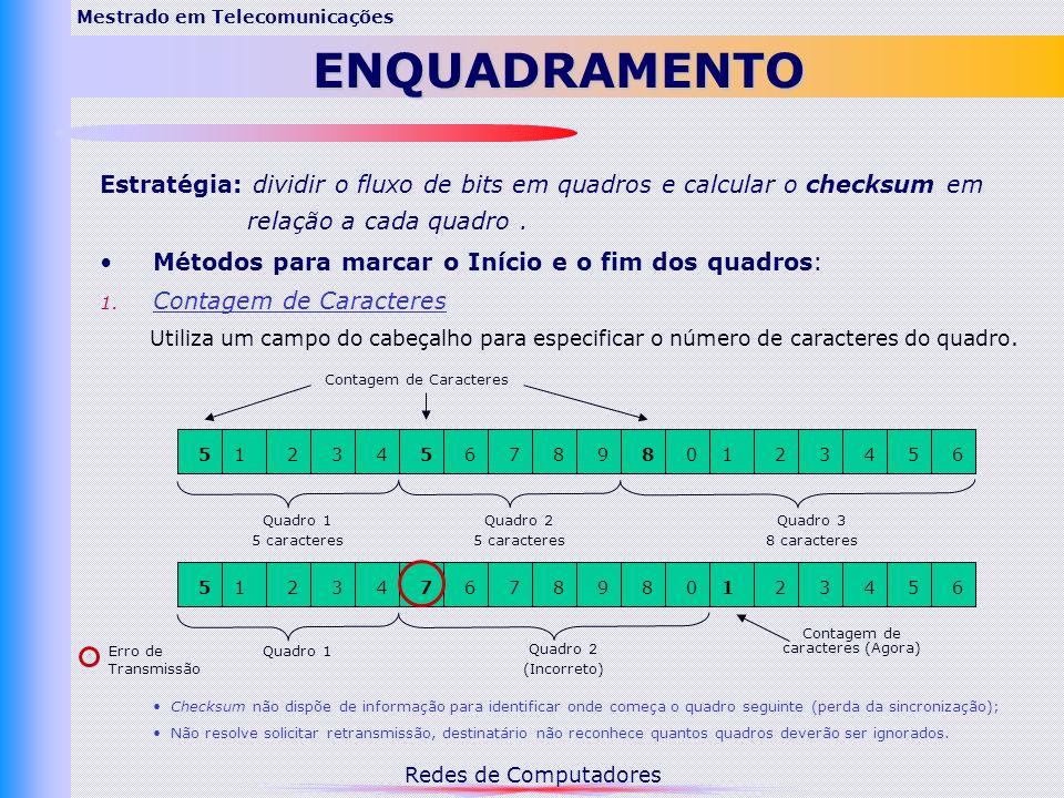 Redes de Computadores Mestrado em TelecomunicaçõesENQUADRAMENTO 2.