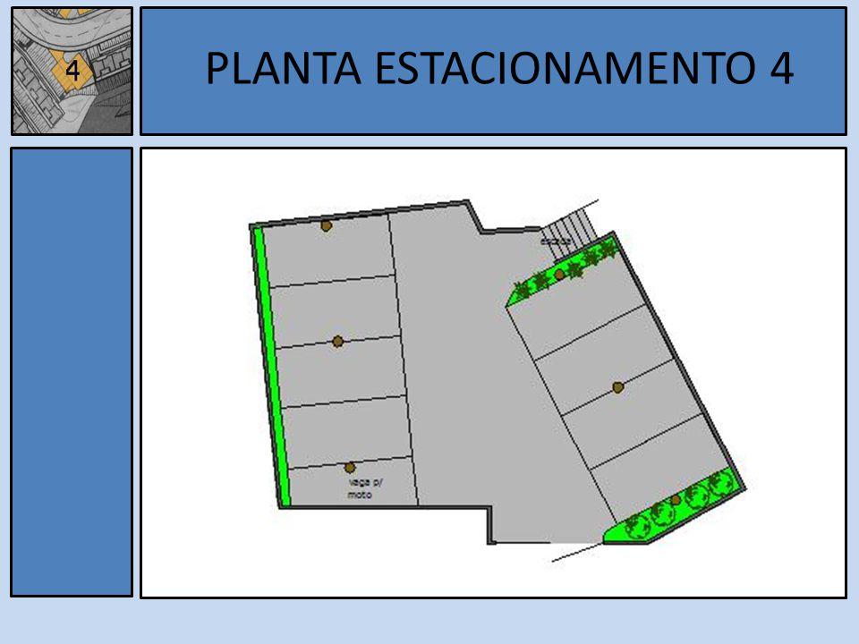 Estacionamento 4 PLANTA ESTACIONAMENTO 4