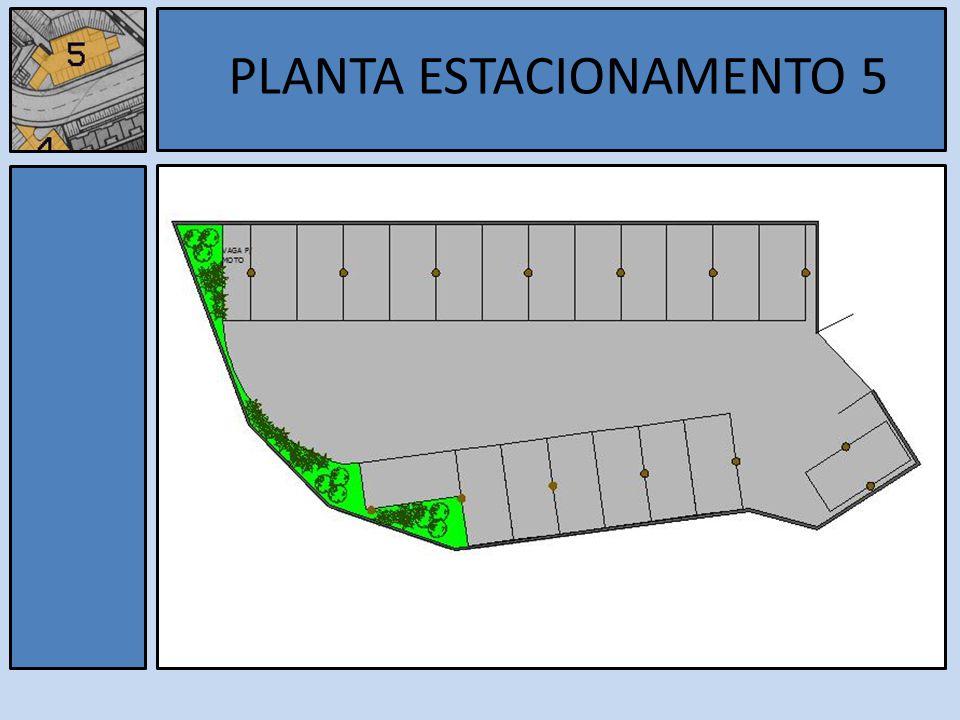 Estacionamento 5 PLANTA ESTACIONAMENTO 5
