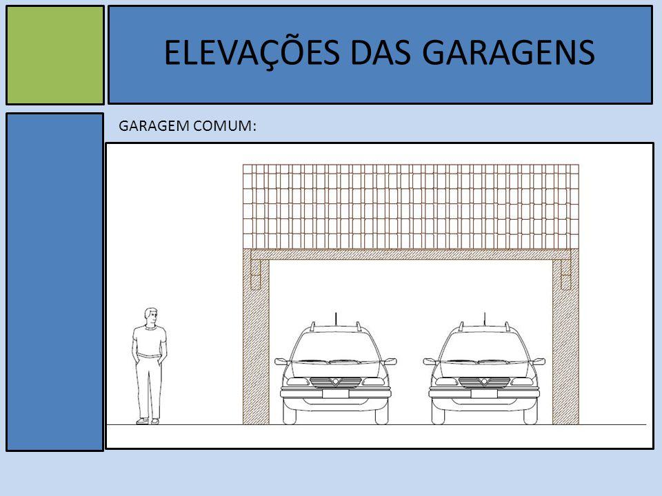 v GARAGEM COMUM: