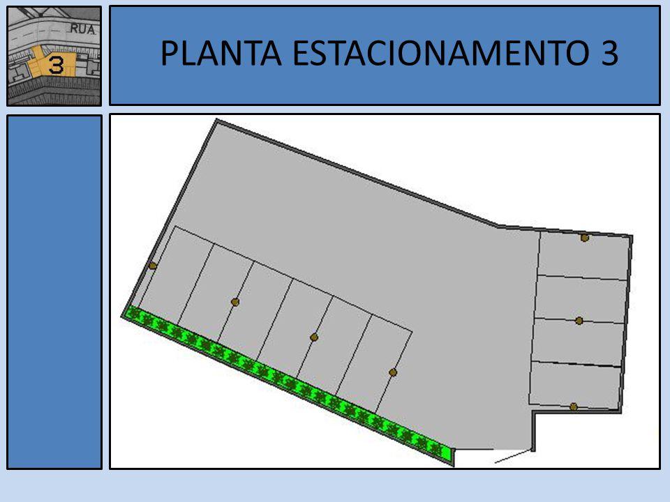 Estacionamento 3 PLANTA ESTACIONAMENTO 3