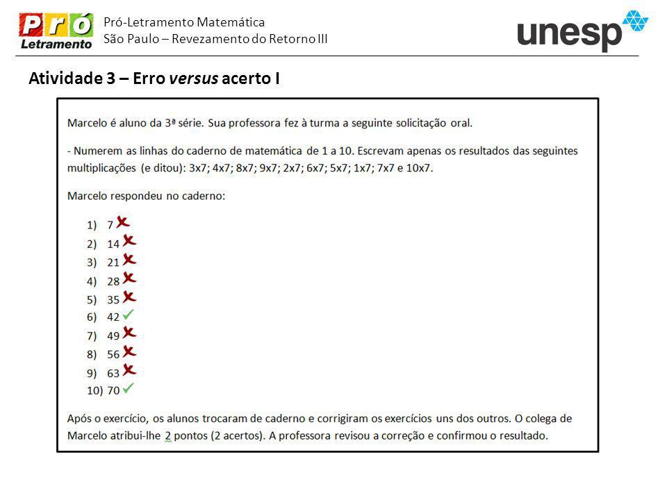 Pró-Letramento Matemática São Paulo – Revezamento do Retorno III Atividade 3 – Erro versus acerto I
