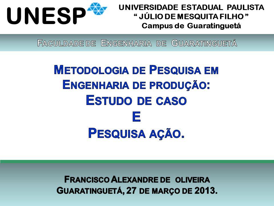 UNESP UNIVERSIDADE ESTADUAL PAULISTA JÚLIO DE MESQUITA FILHO Campus de Guaratinguetá