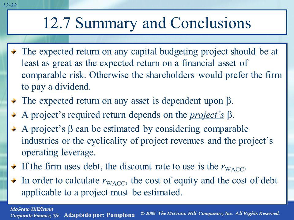 McGraw-Hill/Irwin Corporate Finance, 7/e © 2005 The McGraw-Hill Companies, Inc. All Rights Reserved. Adaptado por: Pamplona 12-38 12.7 Summary and Con