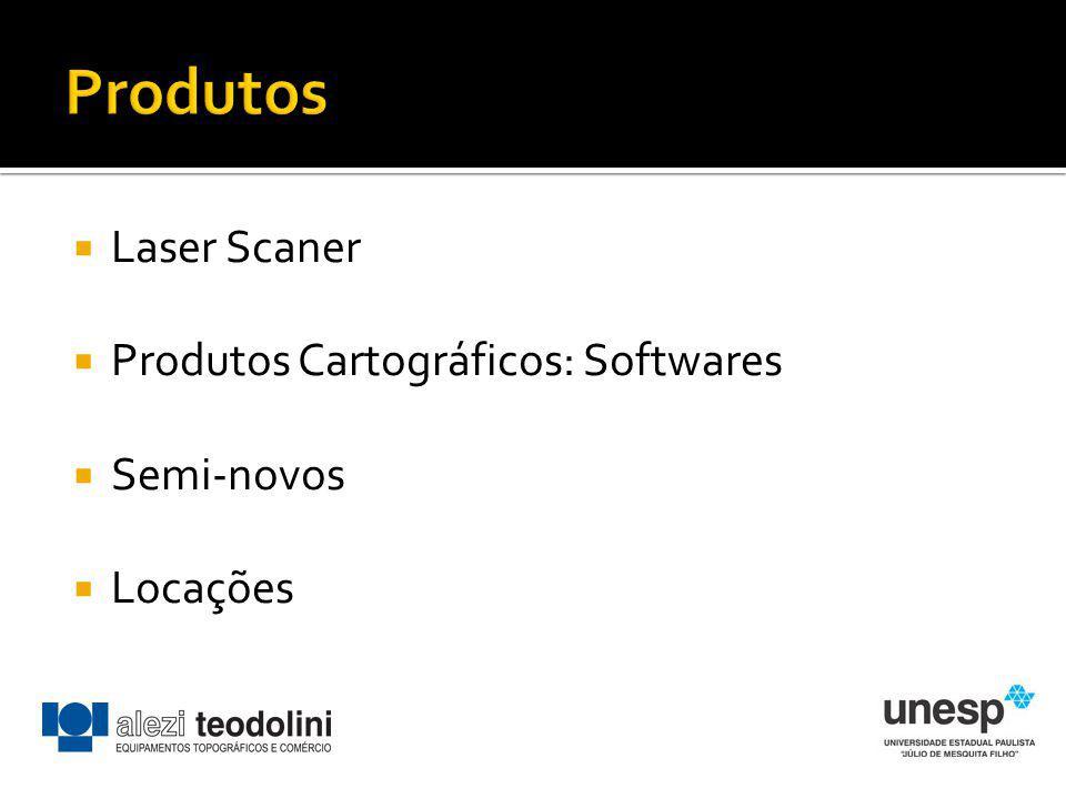 Laser Scaner Produtos Cartográficos: Softwares Semi-novos Locações