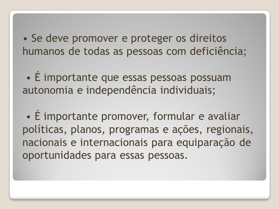 Artigo 1 Propósito Promover, proteger e assegurar todos os direitos humanos e liberdades.