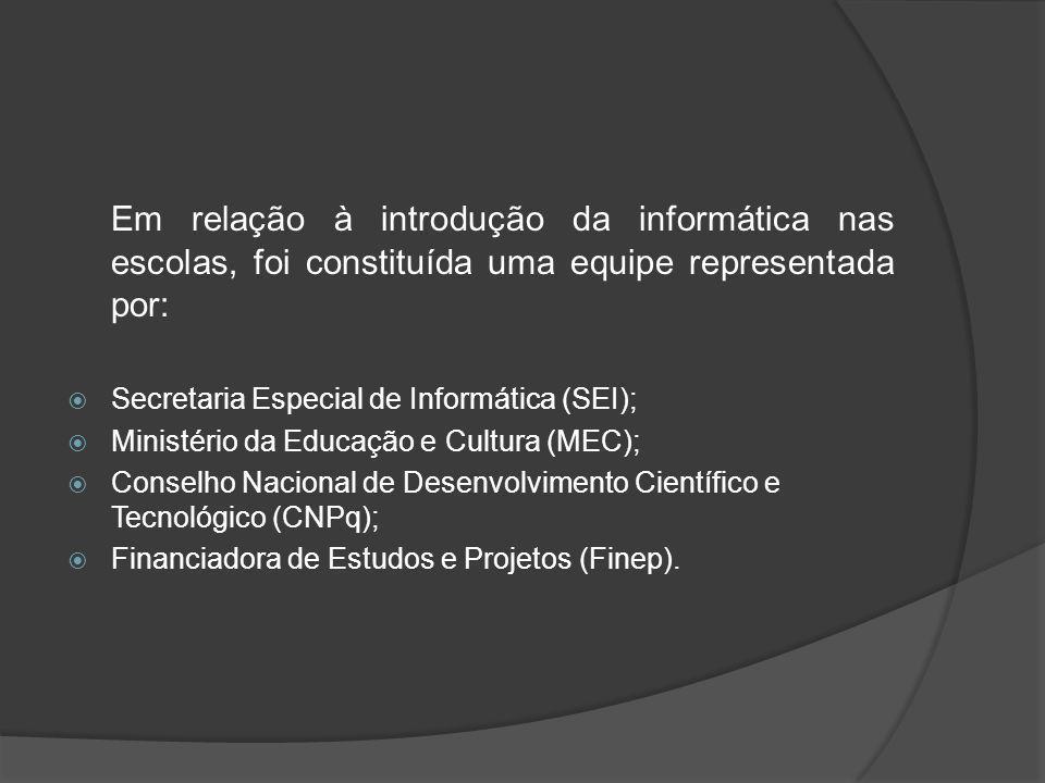 O objetivo principal do projeto EDUCOM era desenvolver pesquisas interdisciplinares sobre a aplicação da informática no processo de ensino- aprendizagem, bem como a formação de recursos humanos.