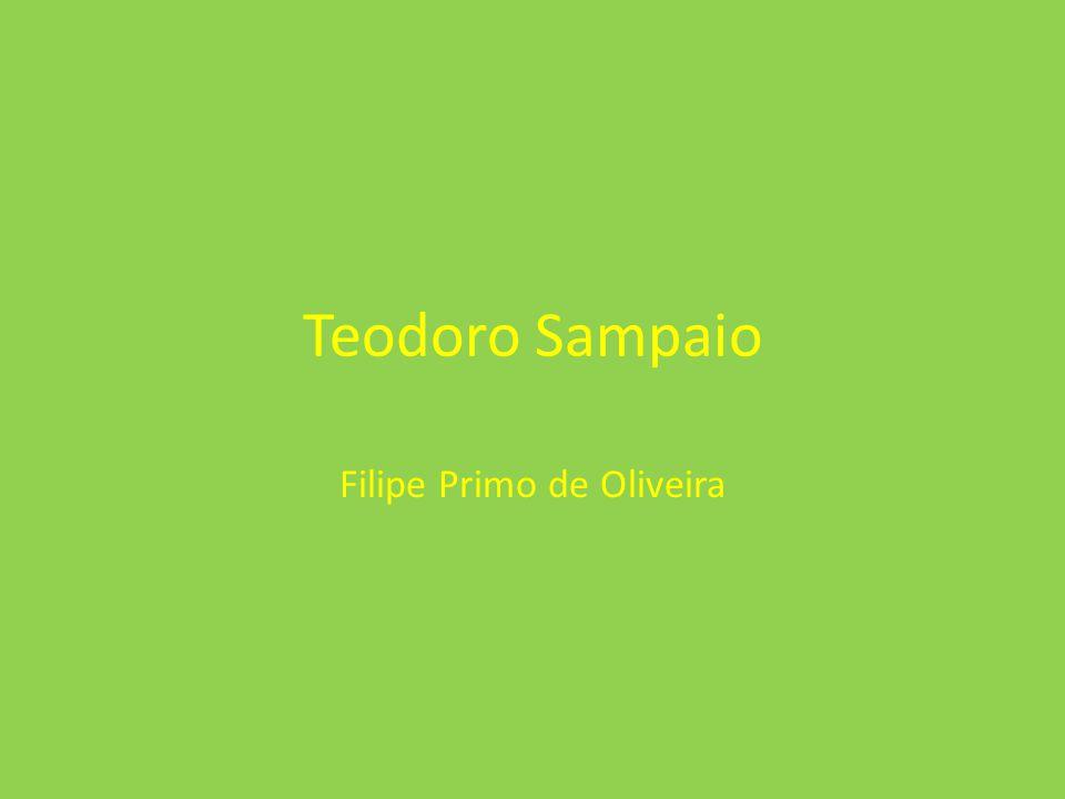 Teodoro Sampaio Filipe Primo de Oliveira