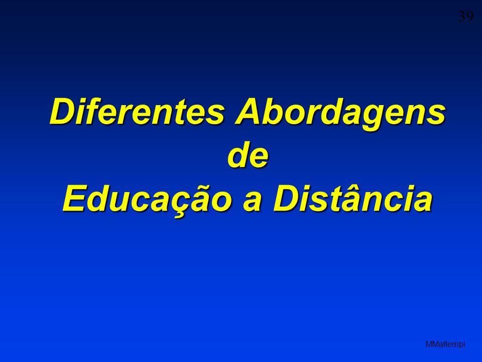39 MMaltempi Diferentes Abordagens de Educação a Distância