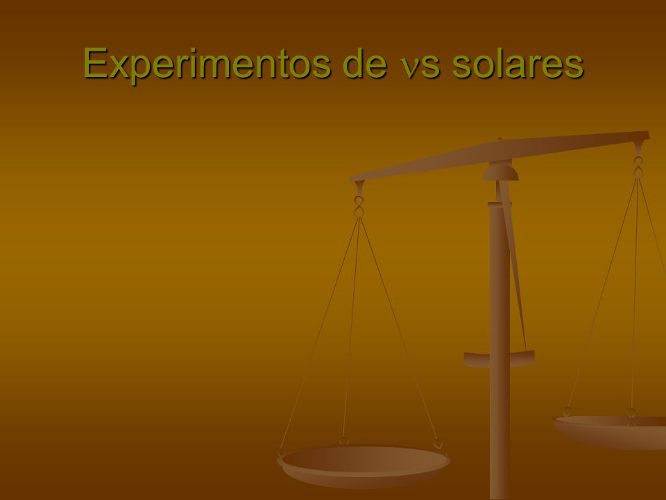 Experimentos de s solares