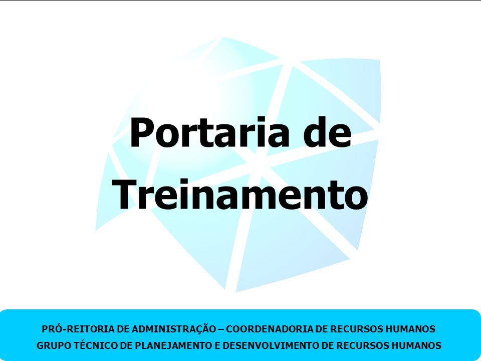 Setembro.2010 – GTPDRH – Avaliação de Desempenho e Treinamento TÍTULO DO TRABALHO PRÓ-REITORIA DE ADMINISTRAÇÃO – COORDENADORIA DE RECURSOS HUMANOS GR