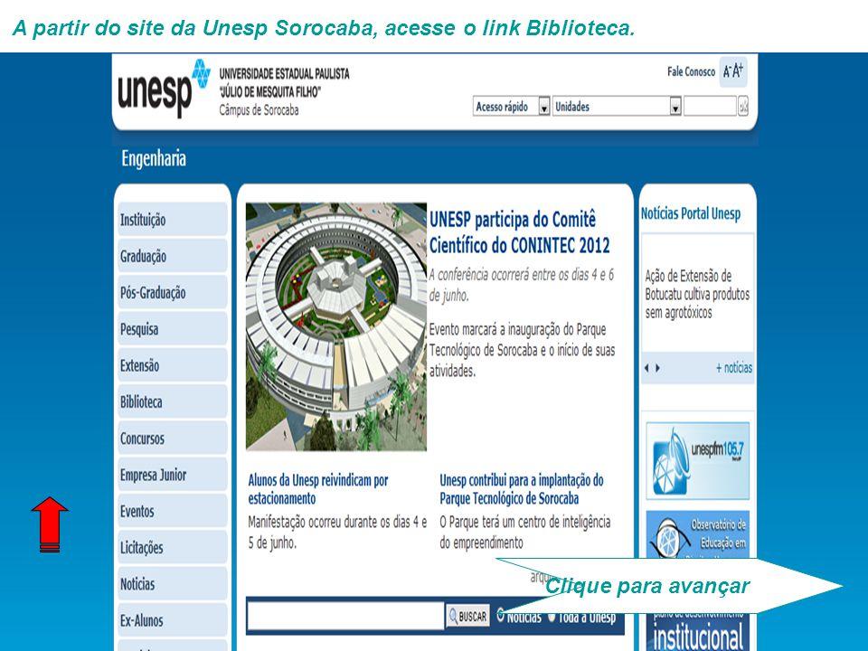 A partir do site da Unesp Sorocaba, acesse o link Biblioteca. Clique para avançar
