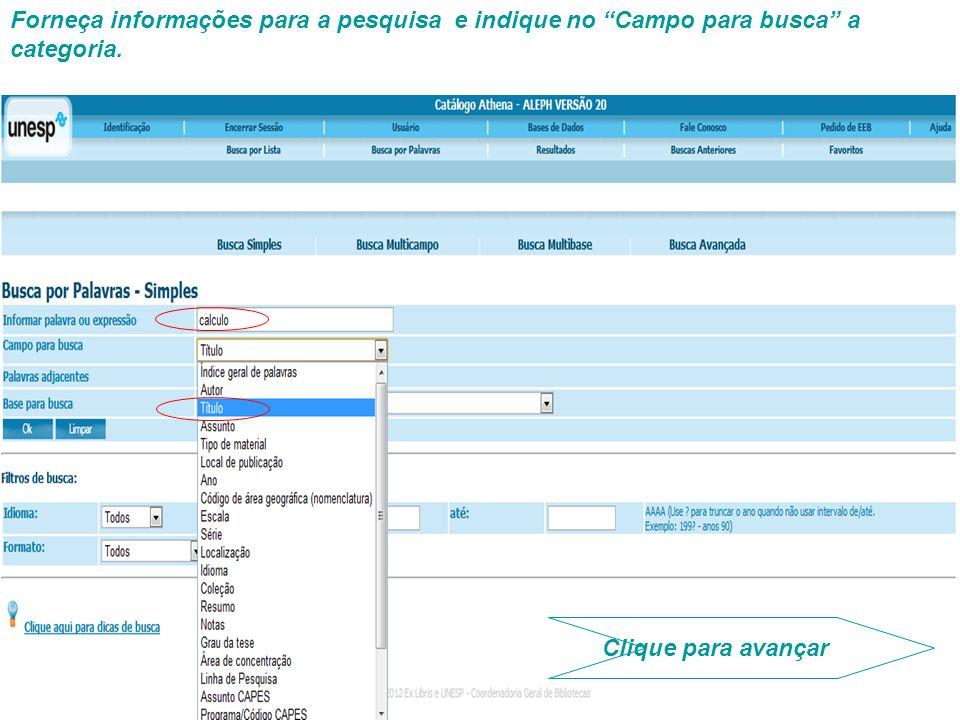 Forneça informações para a pesquisa e indique no Campo para busca a categoria. Clique para avançar