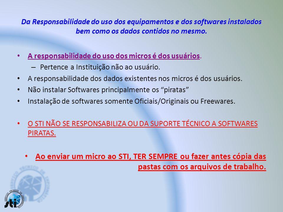 OFFICE - Atualizações: Somente para os micros Institucionais: – OFFICE 2000 – Oficial. CD Oficial/Registrado. – Demais Versões: STI poderá instalar me
