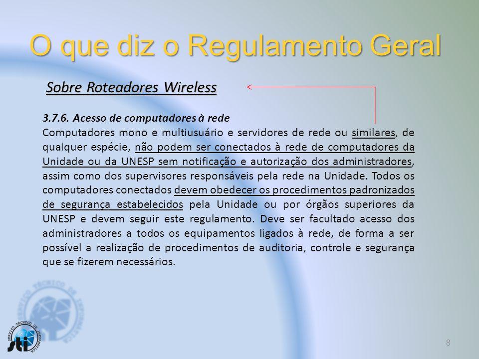 O que diz o Regulamento Geral 8 3.7.6.
