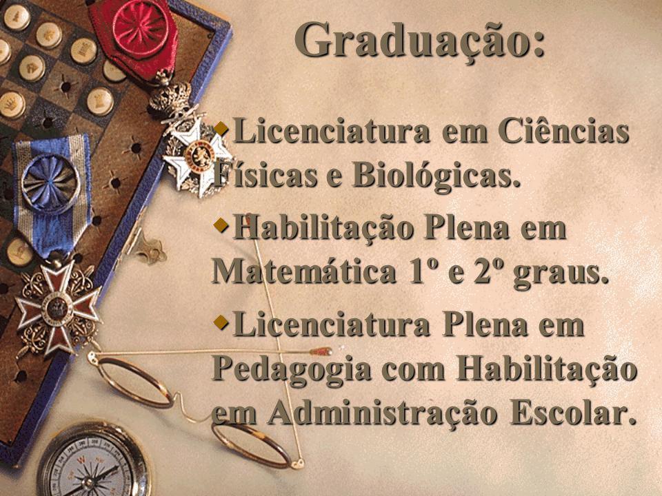 Nasci em Três Lagoas - MS no dia 22 de abril, cidade na qual fiz meus estudos até o Ensino Médio.