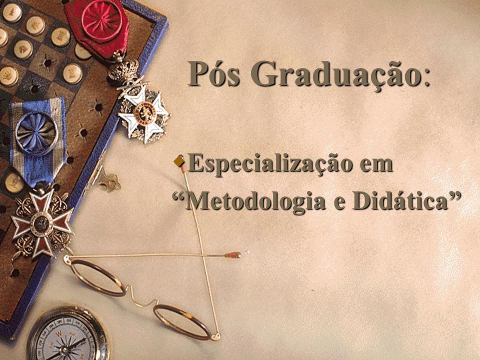 Graduação: Licenciatura em Ciências Físicas e Biológicas. Licenciatura em Ciências Físicas e Biológicas. Habilitação Plena em Matemática 1º e 2º graus