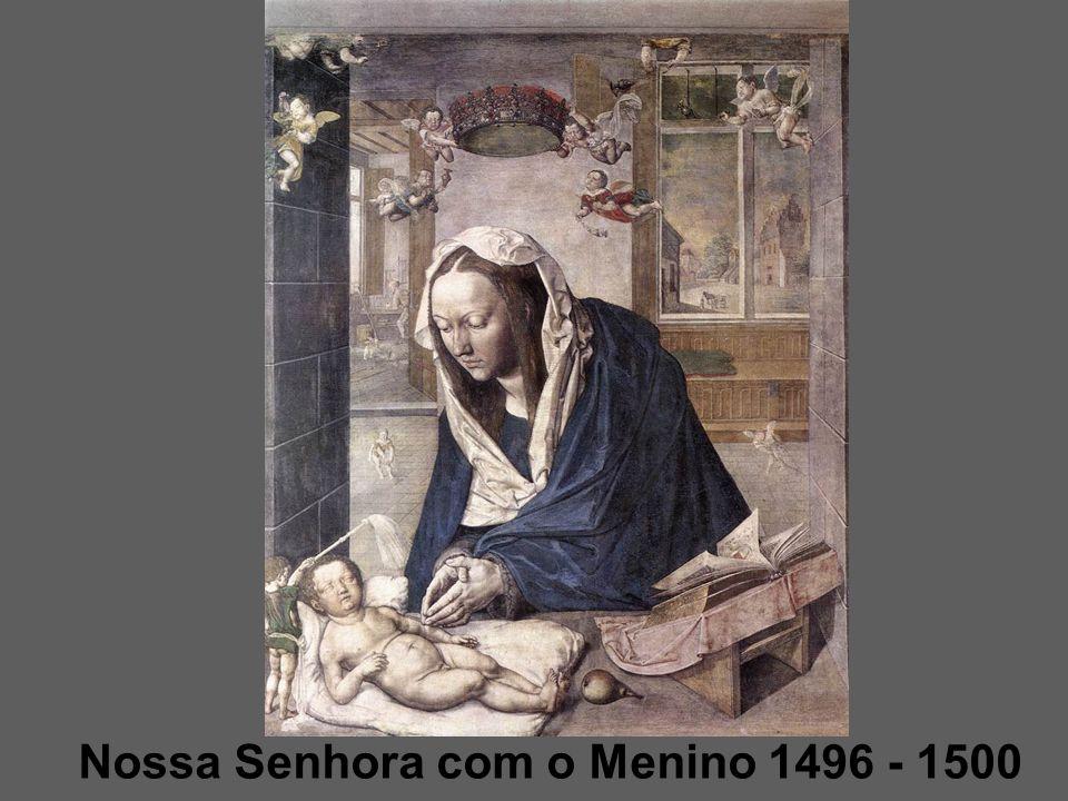 Nossa Senhora com o Menino 1496 - 1500