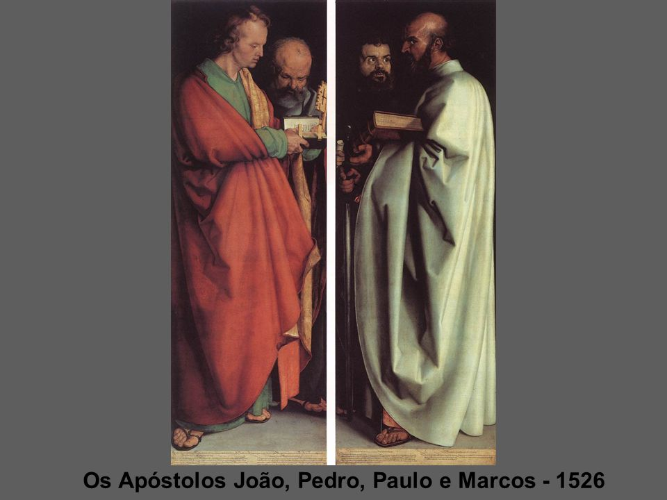 Os Apóstolos João, Pedro, Paulo e Marcos - 1526