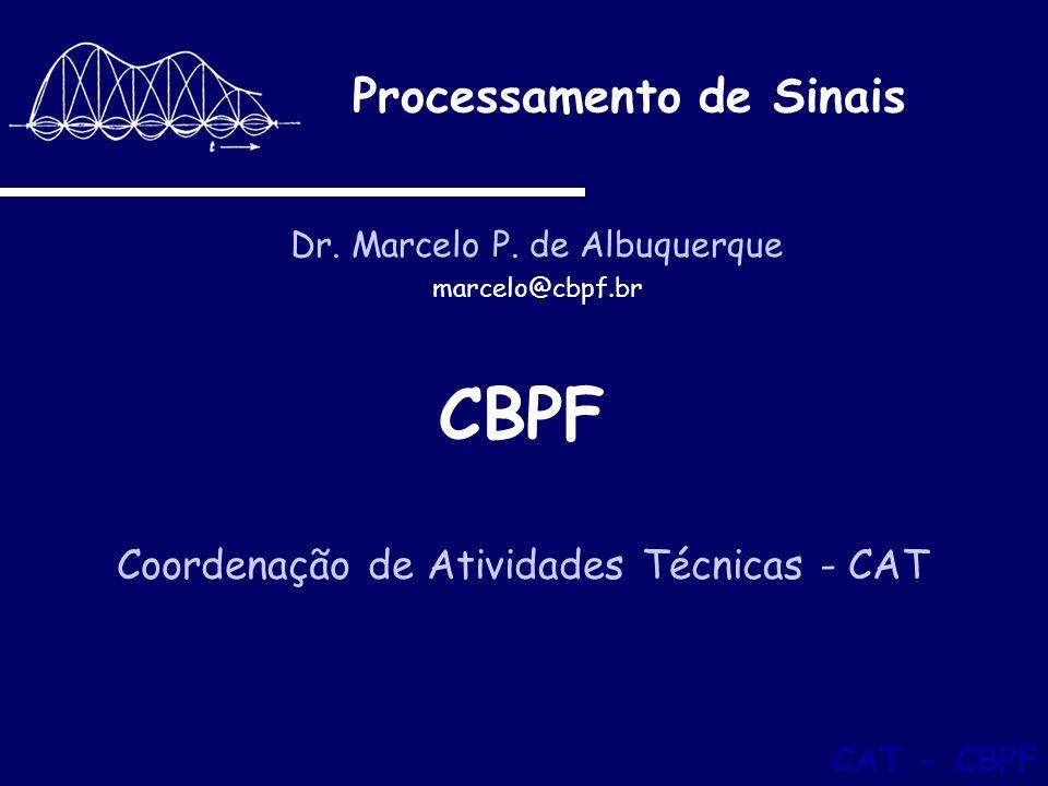 Processamento de Sinais Dr.Marcelo P.