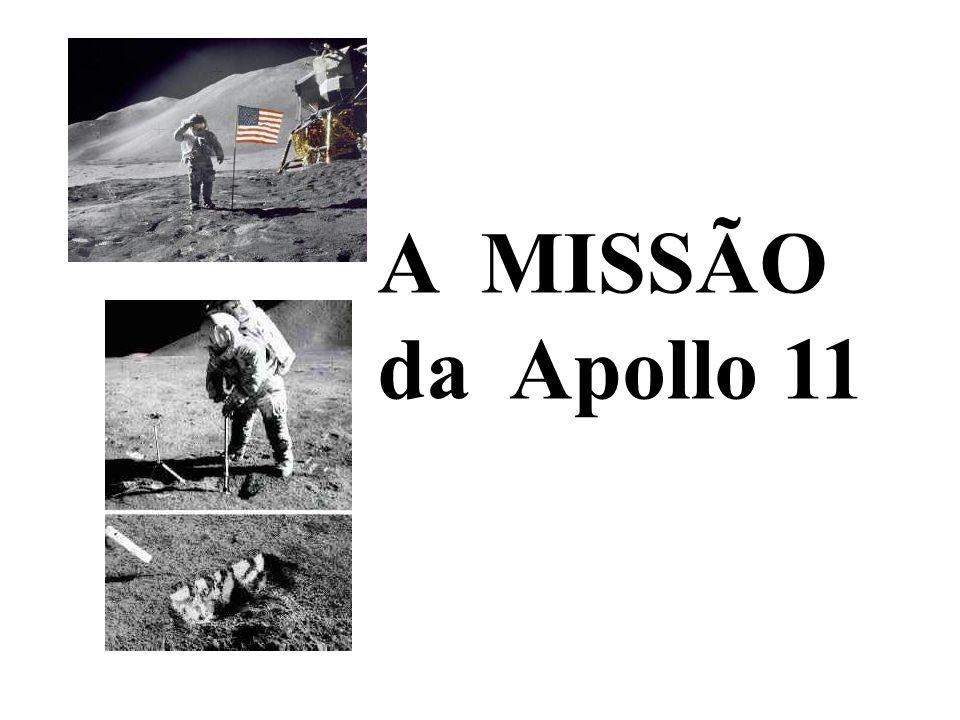 A MISSÃO da Apollo 11