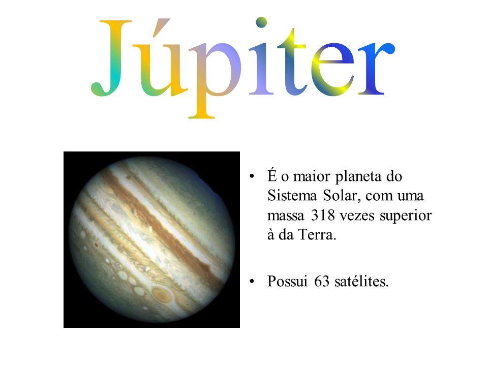É o maior planeta do Sistema Solar, com uma massa 318 vezes superior à da Terra. Possui 63 satélites.