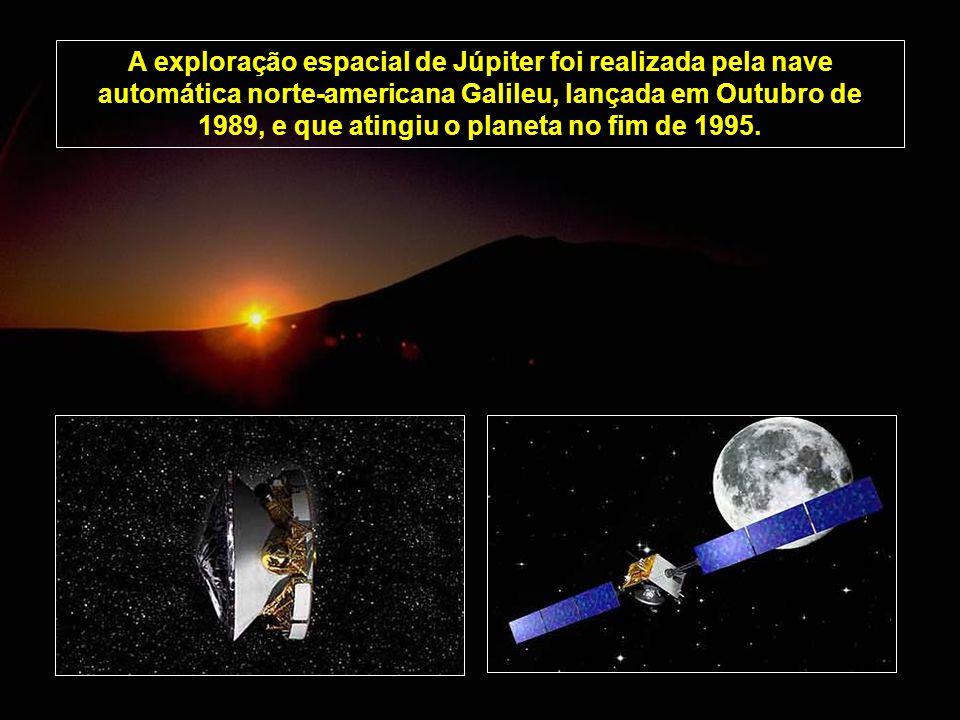 A exploração espacial de Júpiter foi realizada pela nave automática norte-americana Galileu, lançada em Outubro de 1989, e que atingiu o planeta no fi