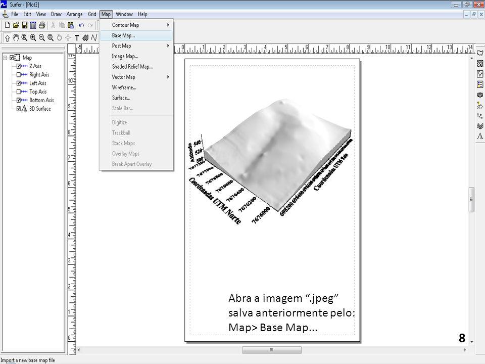 8 Abra a imagem.jpeg salva anteriormente pelo: Map> Base Map...