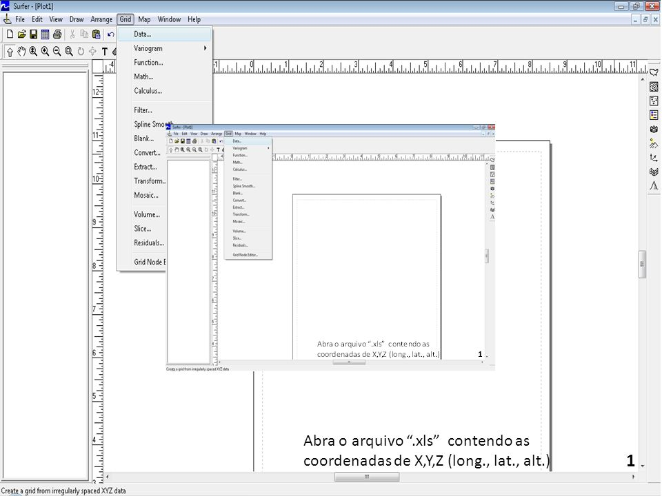 Abra o arquivo.xls contendo as coordenadas de X,Y,Z (long., lat., alt.) 1
