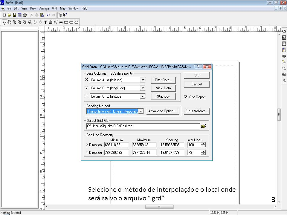 3 Selecione o método de interpolação e o local onde será salvo o arquivo.grd