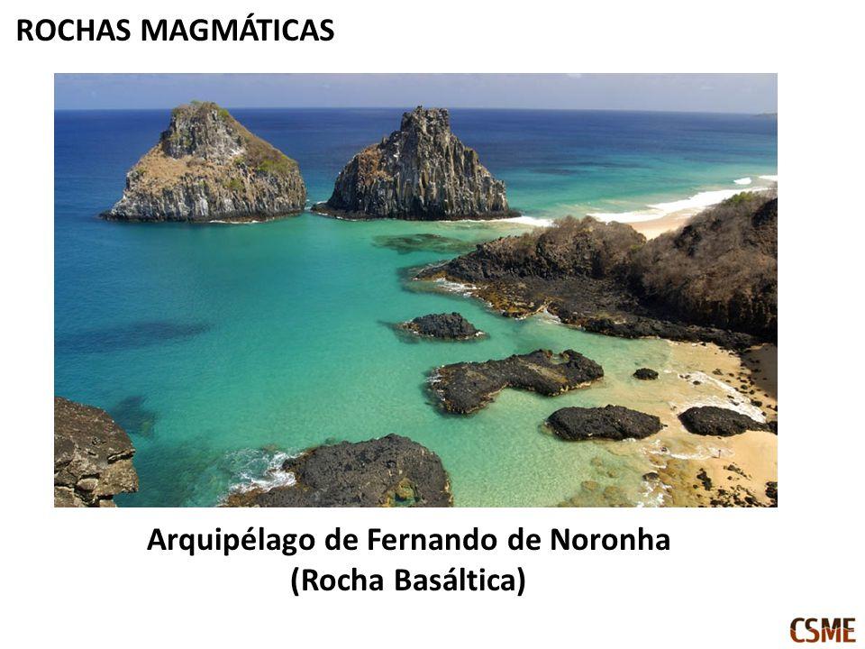 ROCHAS MAGMÁTICAS Arquipélago de Fernando de Noronha (Rocha Basáltica)