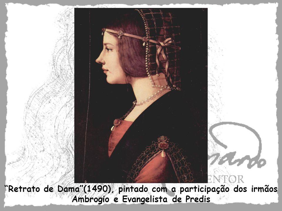 Retrato de Dama(1490), pintado com a participação dos irmãos Ambrogio e Evangelista de Predis