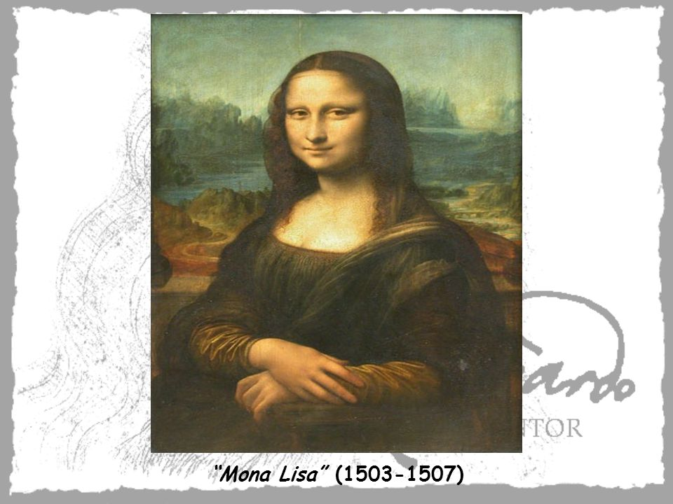 Mona Lisa (1503-1507)