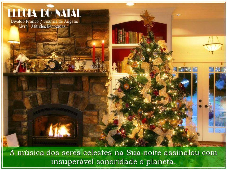 O Seu Natal é o poema de alegria que vem dos Céus na direção da Terra atormentada, tornando-se um hino de perene beleza, que se sobrepõe à algazarra d