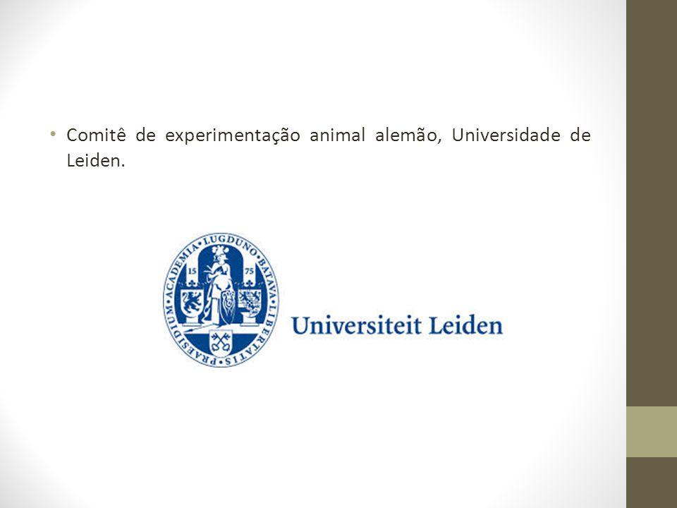 Comitê de experimentação animal alemão, Universidade de Leiden.