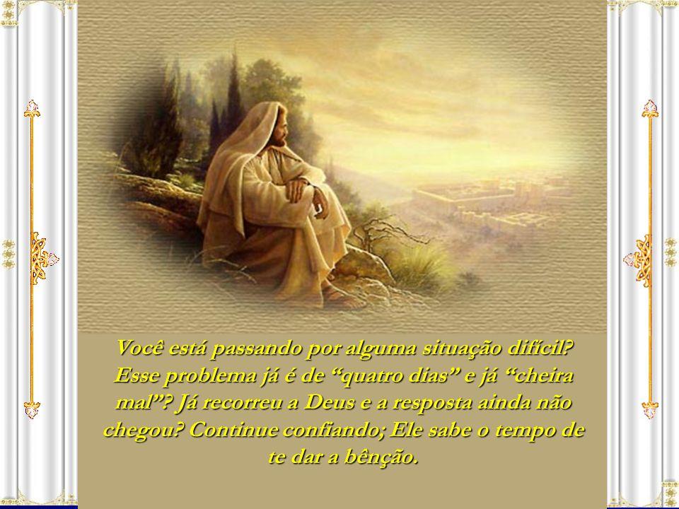 Mas Deus, que é maior que todos os problemas, nos diz: Tirai a pedra! Se nós não removermos a pedra da nossa incredulidade, se não exercermos a nossa