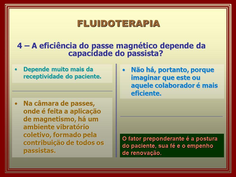 FLUIDOTERAPIA 4 – A eficiência do passe magnético depende da capacidade do passista.