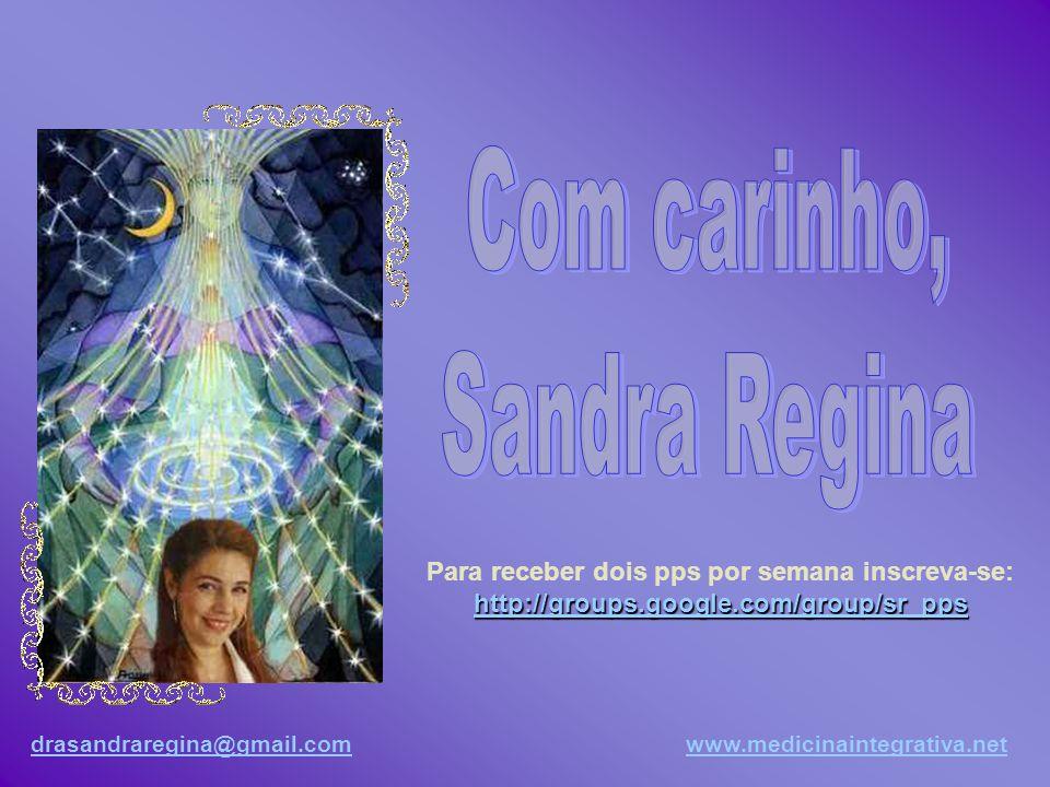 drasandraregina@gmail.comdrasandraregina@gmail.com www.medicinaintegrativa.netwww.medicinaintegrativa.net Sintonizar a egrégora do Cristo é a maior mi
