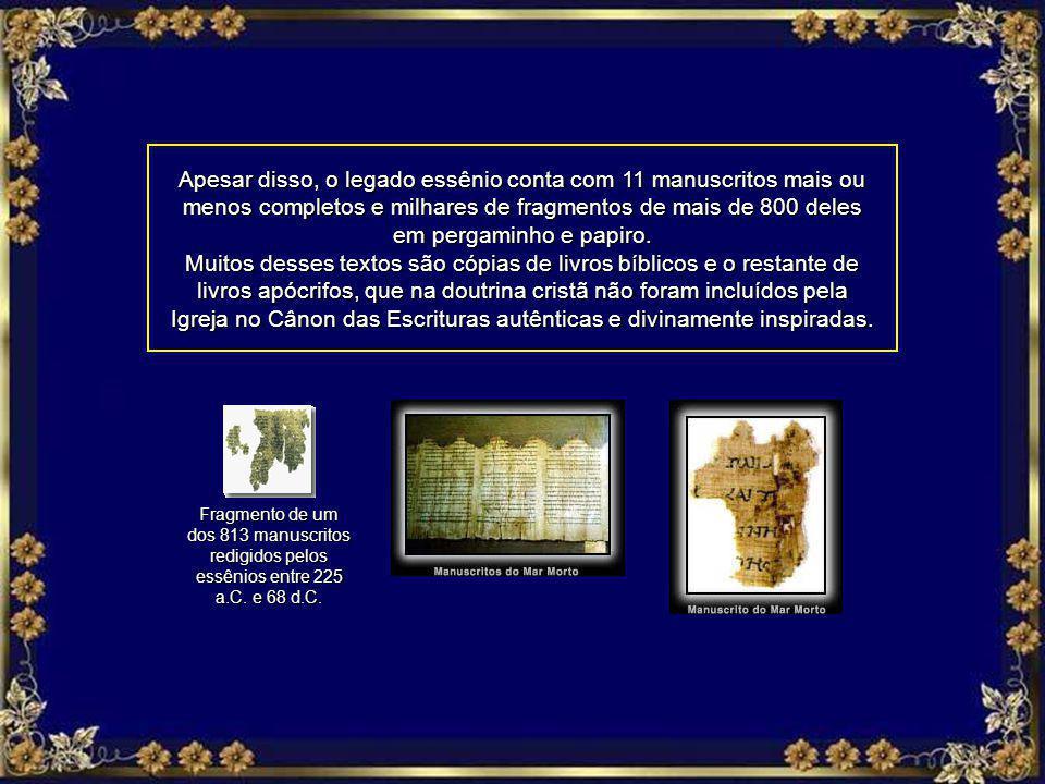 Fragmento de um dos 813 manuscritos redigidos pelos essênios entre 225 a.C.