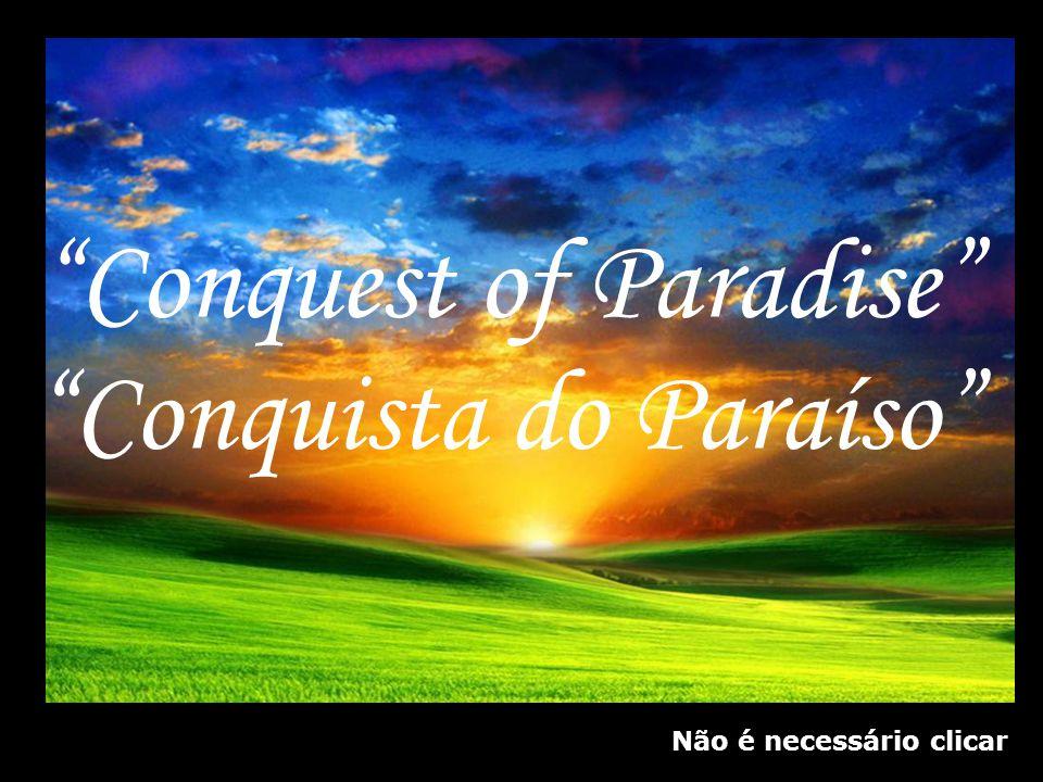 Conquista do Paraíso Conquest of Paradise Não é necessário clicar