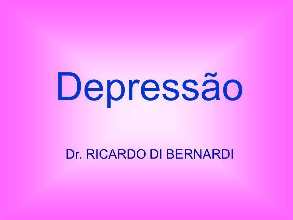 Depressão Dr. RICARDO DI BERNARDI