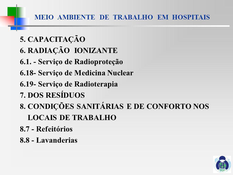 MEIO AMBIENTE DE TRABALHO EM HOSPITAIS 9.DA MANUTENÇÃO DE MÁQUINAS E EQUIPAMENTOS 10.
