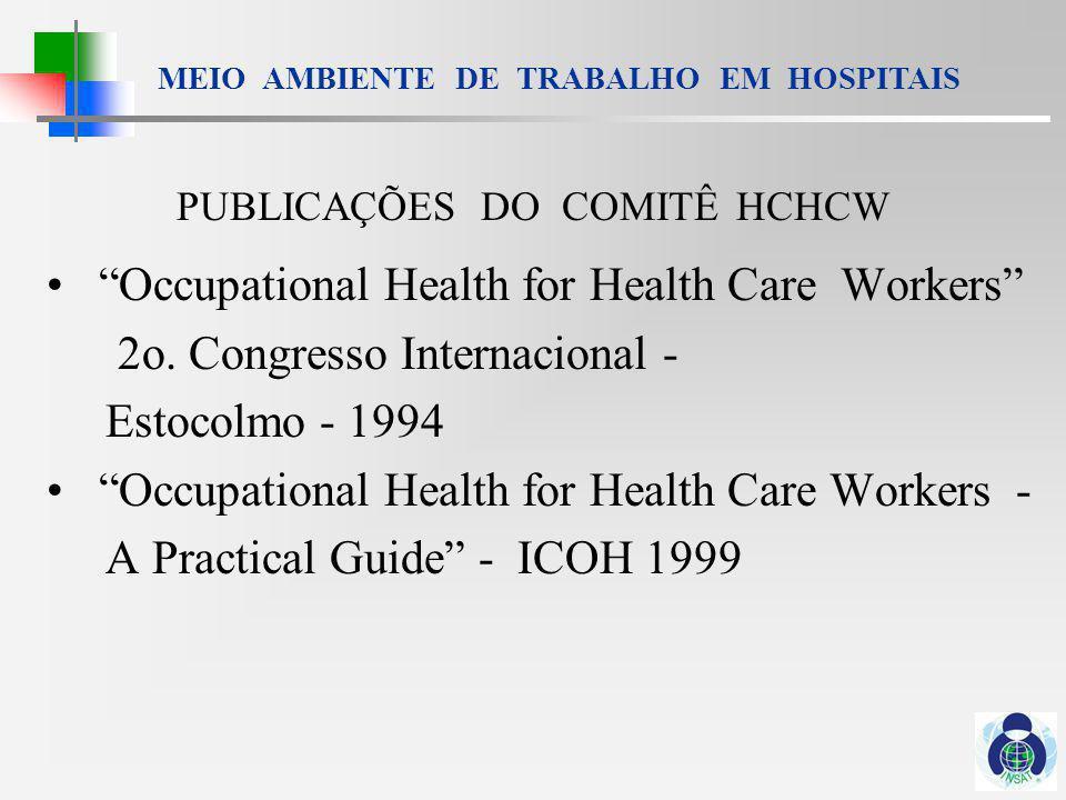 MEIO AMBIENTE DE TRABALHO EM HOSPITAIS Se você sempre imaginou que pessoas podem administrar seu trabalho com doença e estarem sempre saudáveis, a resposta é - elas não podem Stellman, JM - New York Womens work, womens health - 1976