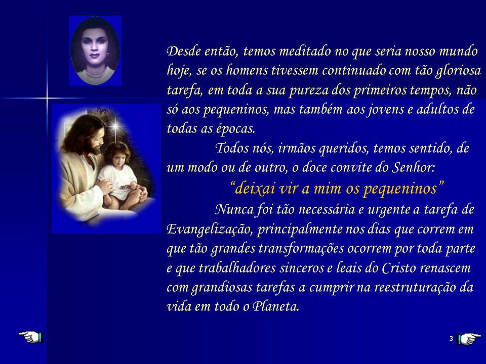 2 Queridos irmãos, Nos primeiros tempos do Cristianismo, os discípulos de Jesus saiam por todo o Império Romano, até então unificado, na gloriosa tare